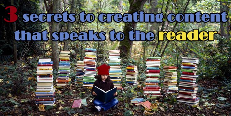secrets_creating_content_speaks_reader