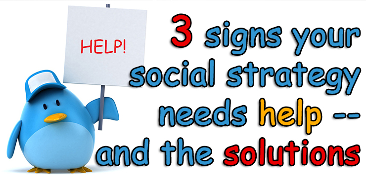 signs_social_strategy_needs_help_solutions