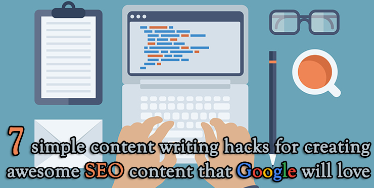 simple_content_writing_hacks_seo_content_google_love