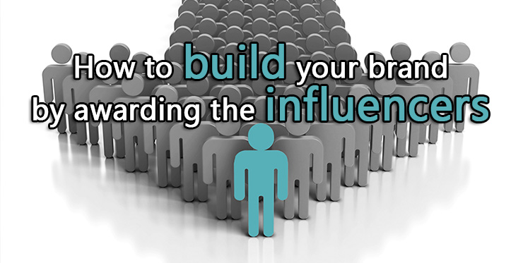 build_brand_awarding_influencers