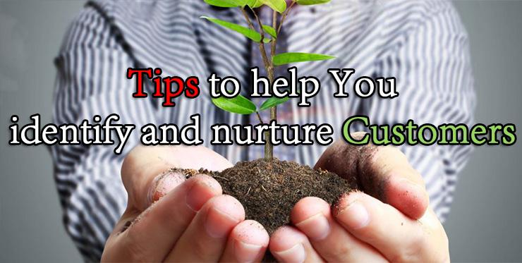 tips_help_identify_nurture_customers
