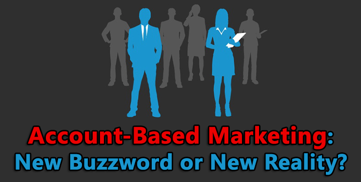 account_based_marketing_buzzword_reality