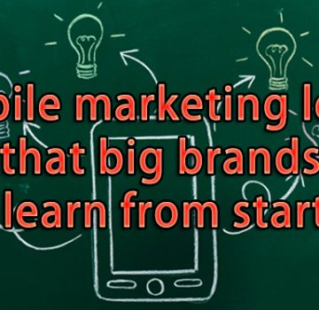mobile_marketing_lessons_big_brand_learn_startups