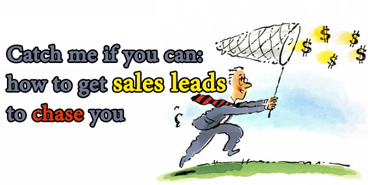 catch_me_if_you_can_get_sales_leads_chase_you