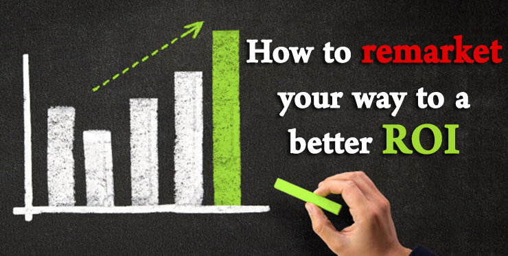 remarket_your_way_better_roi