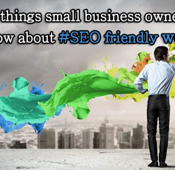 things_small_business_owners_should_know_about_seo_friendly_web_design