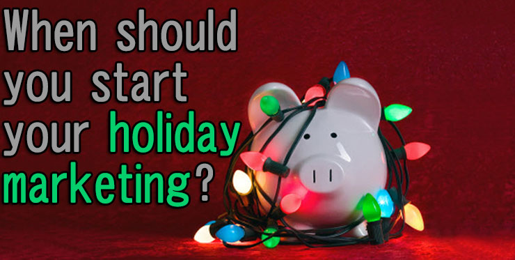 should_start_holiday_marketing