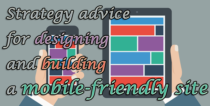 strategy_advice_designing_building_mobile_friendly_site