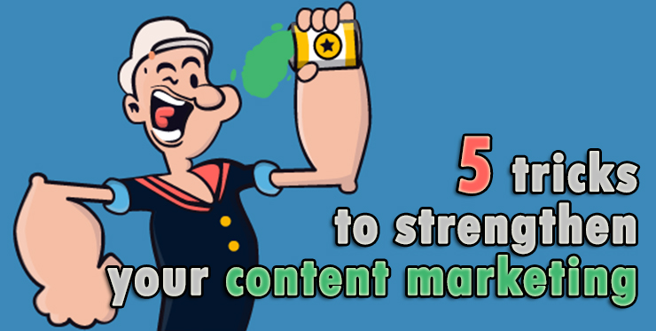 tricks_strengthen_content_marketing