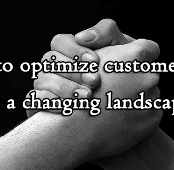 optimize_customer_loyalty_changing_landscape