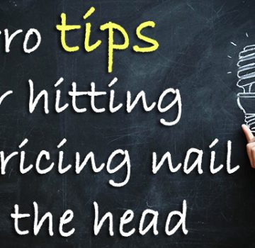 pro_tips_hitting_pricing_nail_head