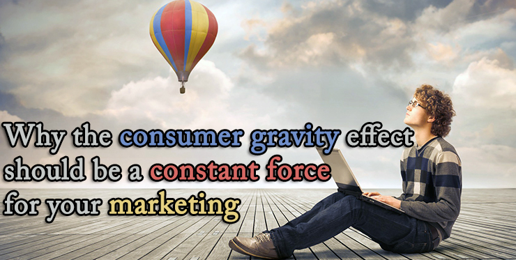 consumer_gravity_effect_constant_force_marketing