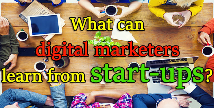 digital_marketers_learn_startups