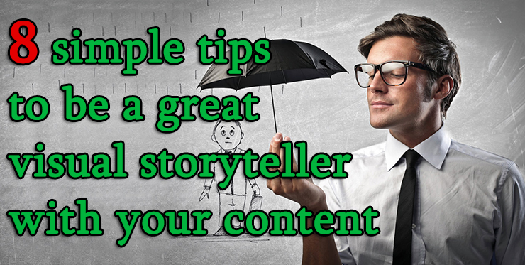 simple_tips_great_visual_storyteller_content