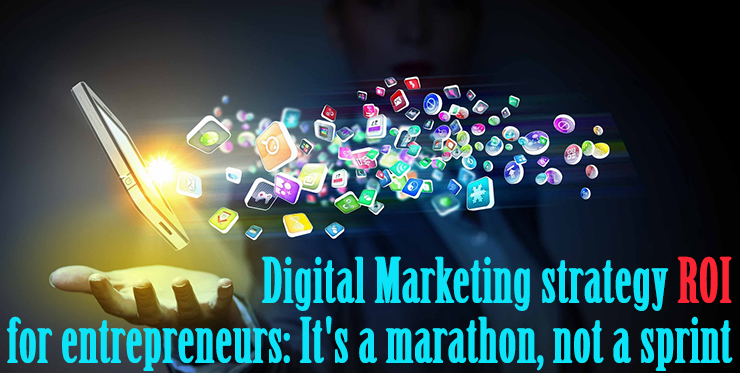 digital_marketing_strategy_roi_entrepreneurs_marathon_sprint
