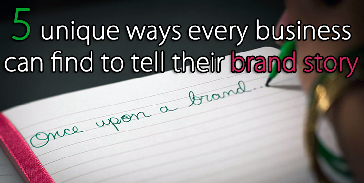 unique_ways_business_tell_brand_story